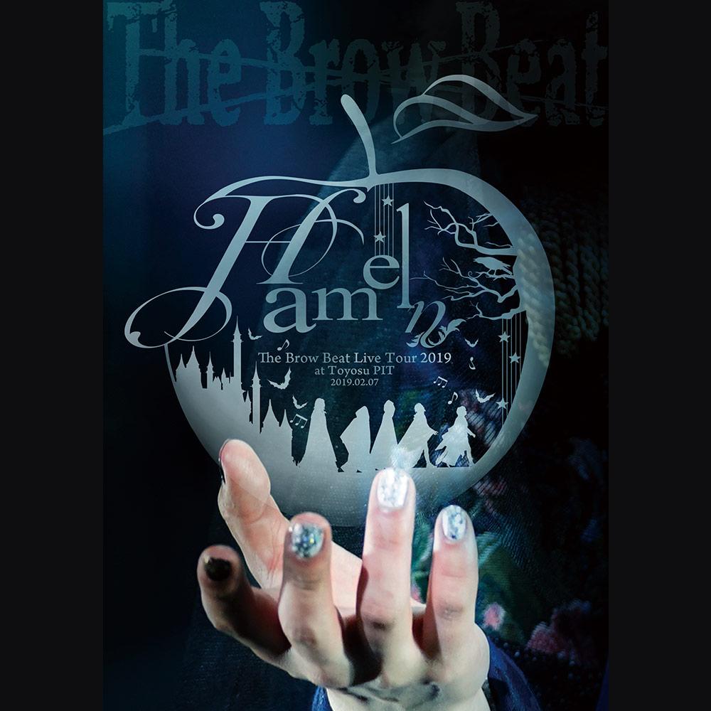 "『The Brow Beat Live Tour 2019 ""Hameln"" at Toyosu PIT 2019.02.07』"